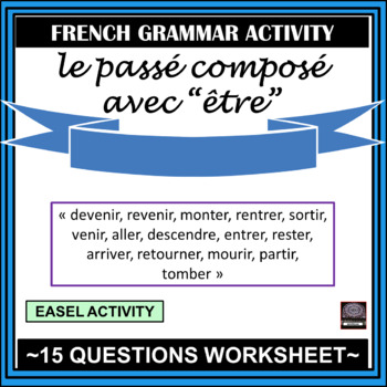 "French –  le passé composé with ""être"" - worksheet and answer key"