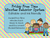 Friday Free Time Minutes Behavior System Editable and Prin