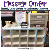 "Friendly Letter Writing for the Primary Classroom - ""Messa"