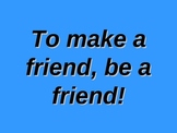 Friendship PowerPoint ~ by Kim Townsel