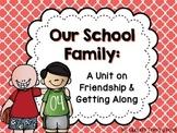 Friendship Unit for Pre-K, Kindergarten, or 1st