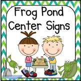 Frog Pond  Center Signs
