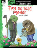 Frog and Toad Together: An Instructional Guide for Literat