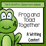 Writing Center for Frog and Toad Together