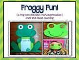 Froggy Fun! { a frog unit with crafts and printables }