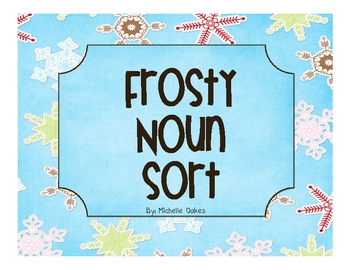 Frosty Noun Sort