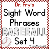 Fry Sight Word Phrase Baseball- List 4