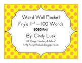 Fry's 1st-100 Words-Word Wall-Polka Dots-Bobo Font