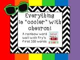 Fry's First 100 Words - Chevron Word Wall