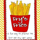 Fry's Fries: A Fun Way to Practice the Fry First 100 Sight Words