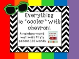 Fry's Second 100 Words - Chevron Word Wall