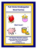 Full Circle Kindergarten Book 4 - Short Vowel i Word Families