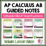 Calculus: Full Year of Calculus Student Notes & SmartBoard