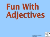 Fun With Adjectives