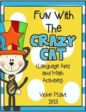 Fun With the Crazy Cat: Language Arts and Math Activities