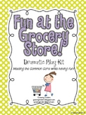 Fun at the Grocery Store! Common Core Dramatic Play Kit