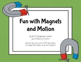 Fun with Magnets and Motion: K/1 Science Unit