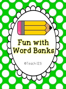 Fun with Word Banks