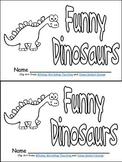 Funny Dinosaurs Emergent Reader- Kindergarten- Color Words