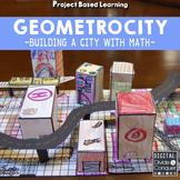 GEOMETROCITY:  Create & Build a City Made of Math Using Geometry