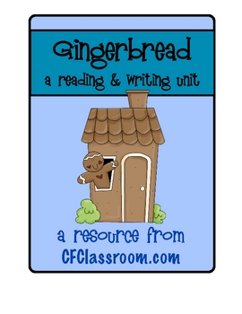 GINGERBREAD THEMED reading and writing project kit