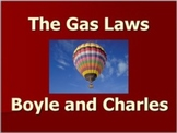 Gas Laws: Boyle and Charles