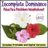 Genetics Practice Problems Worksheet: Incomplete Dominance
