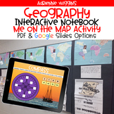 Geography Interactive Notebook and Me on the Map