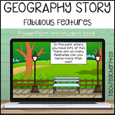 Geography Story – Fabulous Features. Short story on geogra