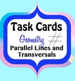 Parallel Lines, Transversals, Angles Geometry Task Cards