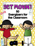 Get Movin'! 50 Energizers for the Classroom