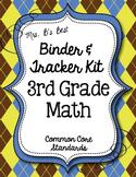 Get Organized!  3rd Grade Common Core Math Binder & Tracke