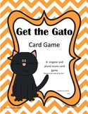 Get the Gato - a Plural and Singular Nouns Game