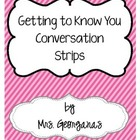{Getting to Know You} Interactive Conversation Strips