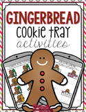 Gingerbread Cookie Tray Activities