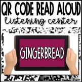 Gingerbread Read Aloud QR Codes