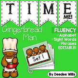 Gingerbread Time Me!  Alphabet, Word, and Phrase Fluency S