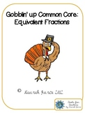 Gobblin' Up Math Common Core: Equivalent Fractions