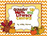 Gobblin' Up Thanksgiving Math and Literacy Centers