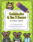 Goldilocks and the 3 Bears {Reading & Writing Mini-Unit}