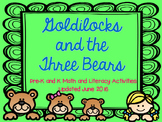 Goldilocks and the Three Bears Pre-K and K Literacy and Ma