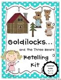 Goldilocks and the Three Bears Retelling Kit
