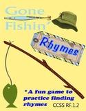 Gone Fishing Rhyming Game CCSS RF.1.2