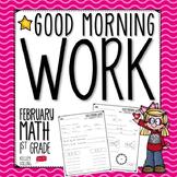 Good Morning Work - Math - February (1st Grade)