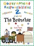 Government Responsibilities 2:  The Branches - Legislative