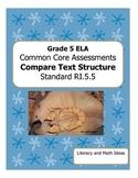 Grade 5 Common Core Assessments:  Compare Text Structure RI.5.5