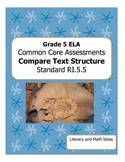 Grade 5 Common Core Assessments:  Compare Text Structure RI.5.5