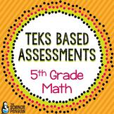 Grade 5 TEKS Based Math Assessments and Student Data Graphs