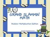 Grand Slammin' Math: Multiplication/ Division Edition