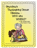 Grandma's Thanksgiving Dilemma: A Mathematics Logic Activi